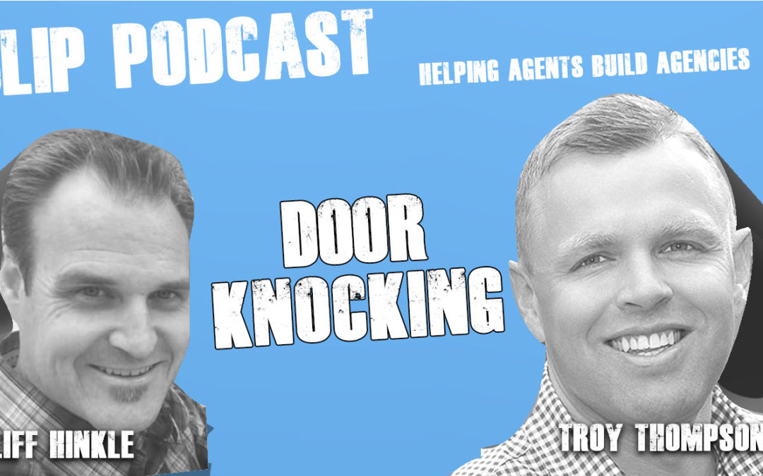 Episode 024 – Door Knocking with Cliff Hinkle and Troy Thompson