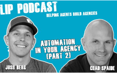 Episode 029 – Automation in your agency (part 2) with Chad Spaide