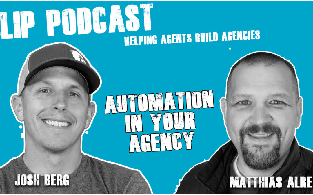 Episode 028 Automation in your Agency with Matthias Allred